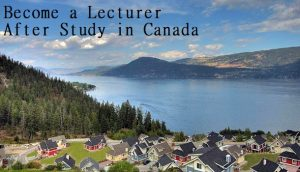 Become a Lecturer After Study in Canada