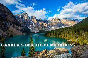 Canada's Beautiful Mountains
